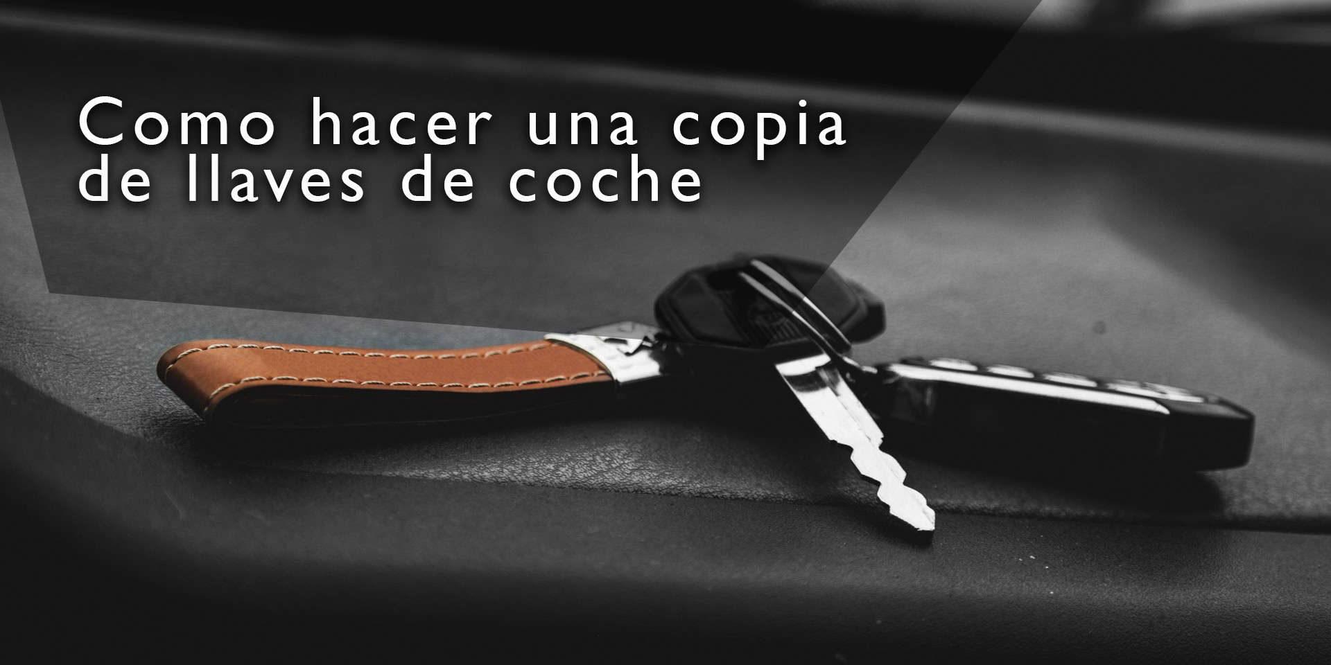 Como se hace una copia de llaves de coche top llaves blog for Como desarmar una llave de ducha